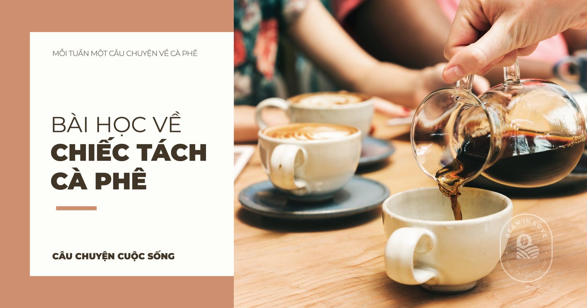 Bài học về chiếc tách cà phê
